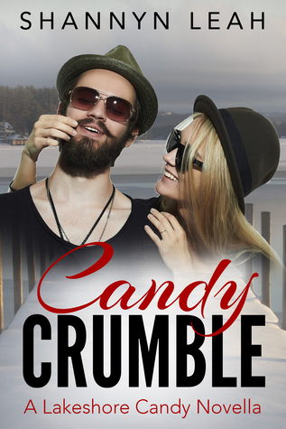 Candy Crumble (The McAdams Sisters, #3.5 by Shannyn Leah