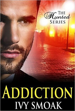 Addiction (The Hunted, #2)