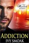 Addiction (The Hunted, #2)