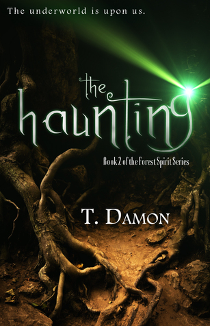 The Haunting (The Forest Spirit, #2)