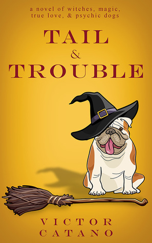 Tail & Trouble by Victor Catano