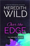 Over the Edge (Bridge, #3)