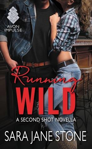Running Wild (Second Shot, #0.5)