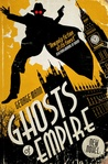 Ghosts of Empire (The Ghost, #4)
