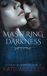 Mastering Darkness