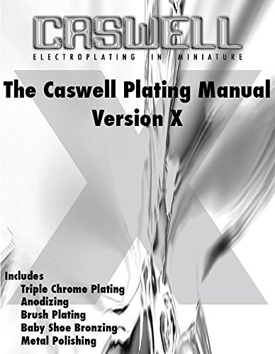 The Caswell Plating Manual