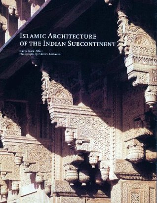 Islamic Architecture of The Indian Subco...