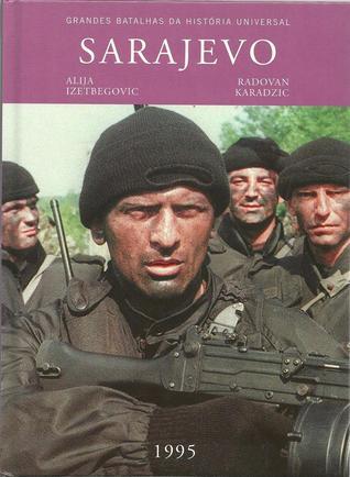 Grandes Batalhas da História Universal. Sarajevo. 1995