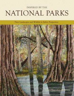 Inspired by the National Parks by Donna Marcinkowski Desoto