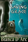 Saving Grace (Tales of the Were: Grizzly Cove #5)