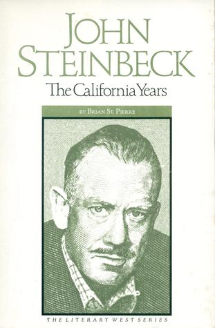John Steinbeck: The California Years