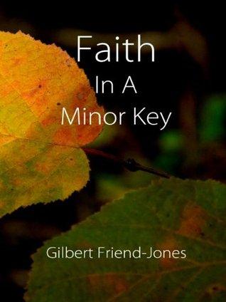 Faith in a Minor Key