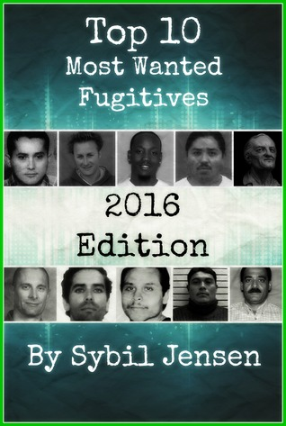 Top 10 Most Wanted Fugitives