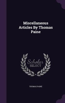 Miscellaneous Articles by Thomas Paine