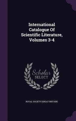 International Catalogue of Scientific Literature, Volumes 3-4