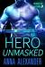 Hero Unmasked (Heroes of Sa...