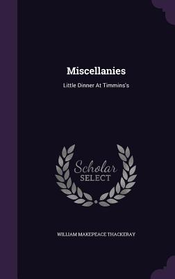 Miscellanies: Little Dinner at Timmins's