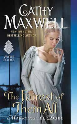 The Fairest of Them All (Marrying the Duke, #2)