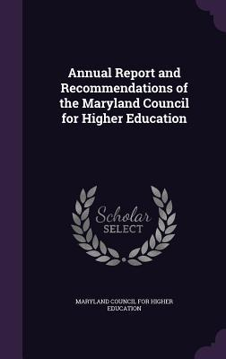 Download Annual Report and Recommendations of the Maryland Council for Higher Education