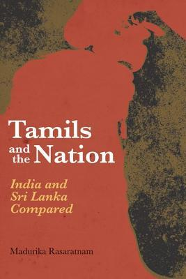 tamils-and-the-nation-india-and-sri-lanka-compared