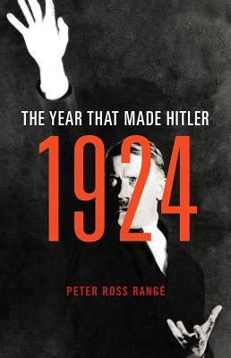 1924: The Year That Made Hitler