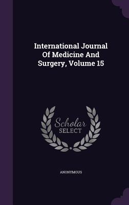 International Journal of Medicine and Surgery, Volume 15