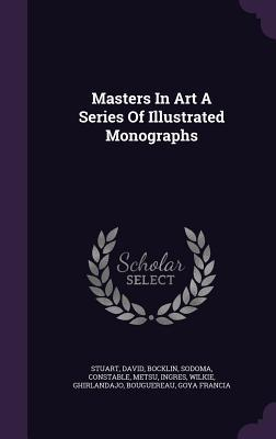 Masters in Art a Series of Illustrated Monographs