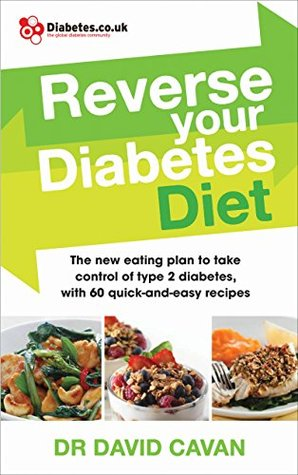 Reverse Your Diabetes Diet The New Eating Plan To Take Control Of