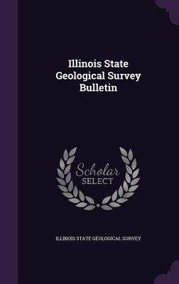 Illinois State Geological Survey Bulletin