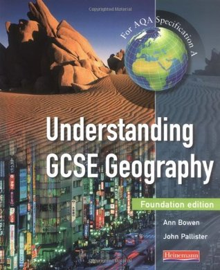 Understanding GCSE Geography Foundation Student Book: For AQA Specification A (Understanding GCSE Geography