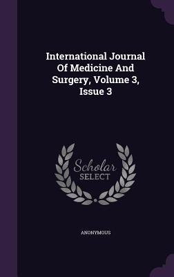 International Journal of Medicine and Surgery, Volume 3, Issue 3
