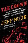 Takedown by Jeff Buck
