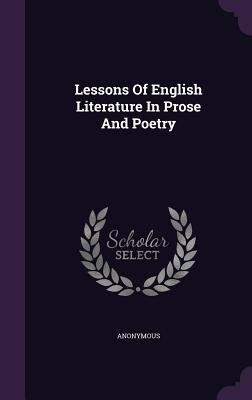 Lessons of English Literature in Prose and Poetry