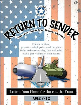 Return to Sender: Letters from Home to Those at the Front (Ages 7-12)