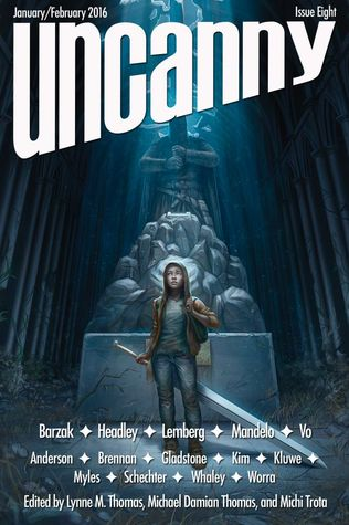 Uncanny Magazine Issue 8: January/February 2016