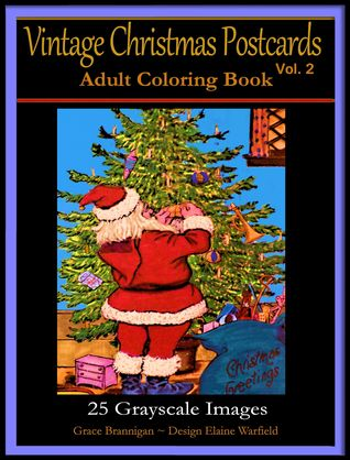 Vintage Christmas Postcards Vol. 2 Adult Coloring Book by Grace Brannigan