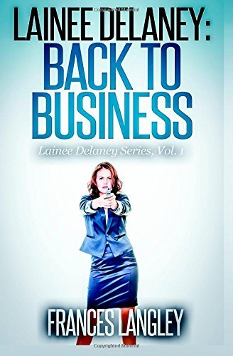 Lainee Delaney: Back to Business
