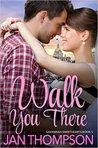 Walk You There (Savannah Sweethearts #5)