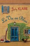 La Vie en Bleu (Renovating Hearts, #1)