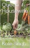Queen Housewife: ...