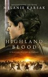 Highland Blood (Celtic Blood #2)