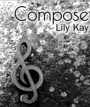 Compose (The Arts, #1)