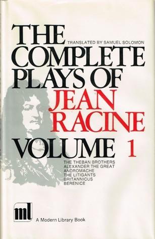 The Complete Plays of Jean Racine - Volume I