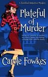 Plateful of Murder by Carole Fowkes