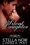 Bound (Silent Daughter #2)