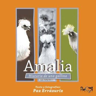 Amalia: Historia de una gallina
