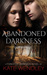 Abandoned Darkness (A Fores...