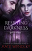 Resisting Darkness (A Fores...