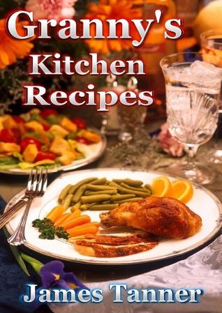 Granny's Kitchen Recipes