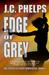 Edge of Grey (Alexis Stanton Chronicles, #6)